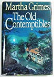 The Old Contemptibles. (0747204403) by Grimes, Martha