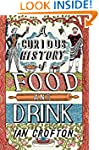 A Curious History of Food and Drink