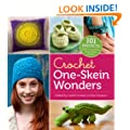 Crochet One-Skein Wonders: 101 Creative Projects