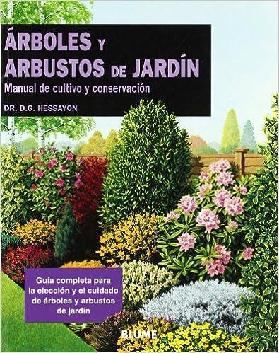 Arboles y arbustos de jardin manual de cultivo y for Arbustos para jardin