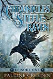 Chronicles of Steele: Raven: Episode 1