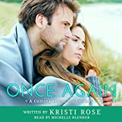 Once Again: A Coming Home Short Story, Book 2 | Kristi Rose