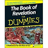 The Book of Revelation For Dummies� ~ Richard Wagner