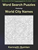 img - for Word Search Puzzles Featuring World City Names (Word Games And Word Search Puzzle Books For Adults) (Volume 4) book / textbook / text book