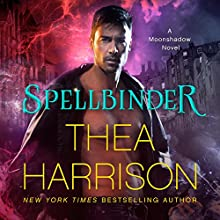 Spellbinder: Moonshadow, Book 2 Audiobook by Thea Harrison Narrated by Sophie Eastlake