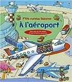 echange, troc Lloyd Jones Rob - A l'Aeroport - Livres Rabats - P'Tits Curieux Usborne