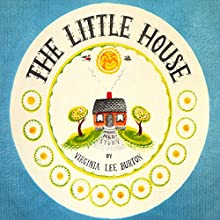 The Little House Audiobook by Virginia Lee Burton Narrated by Frances Kelley