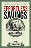 Effortless Savings: A Step-by-Step Guidebook to Saving Money Without Sacrifice
