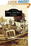 Ohio and Erie Canal (Images of America (Arcadia Publishing))