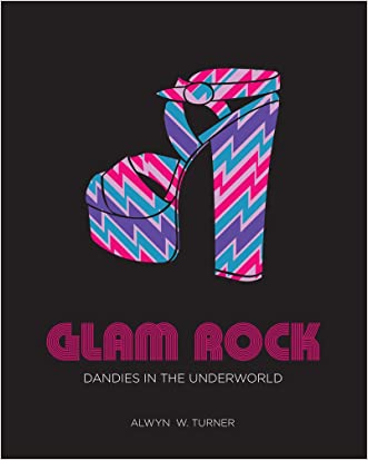 Glam Rock: Dandies in the Underworld