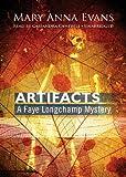 Artifacts (Faye Longchamp Mysteries, Book 1)(Library Edition) (Faye Longchamp Mystery)