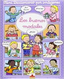 BUENOS MODALES (MINI DICC.POR IMAGENES): 9782215103967: Amazon.com