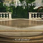 I Remember When: Neville Goddard Lectures | Neville Goddard