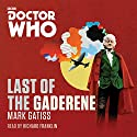 Doctor Who: The Last of the Gaderene Audiobook by Mark Gatiss Narrated by Richard Franklin