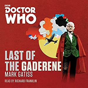 Doctor Who: The Last of the Gaderene Radio/TV Program