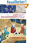Lost Enlightenment - Central Asia's G...
