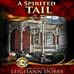 A Spirited Tail | Leighann Dobbs