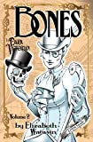 The Dark Victorian: Bones (Volume 2)