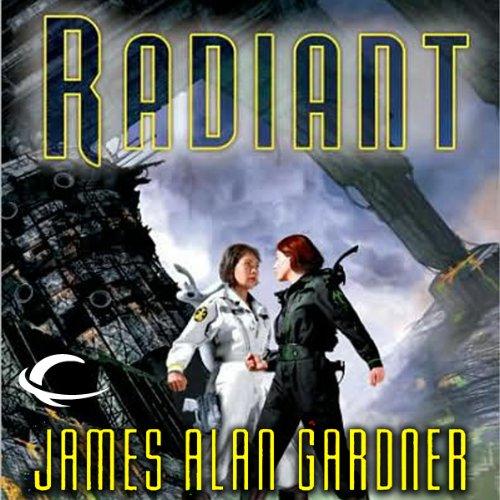 Radiant (League of Peoples #7) - James Alan Gardner