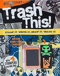 Boy Stuff: Trash This!