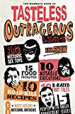 The Mammoth Book of Tasteless and Outrageous Lists (Mammoth Books) (English Edition)