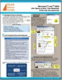 Microsoft® Lync 2010 Quick Reference Guide - 101: Basics of Real Time Messaging & On-Line Collaboration