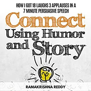 Connect Using Humor and Story Audiobook