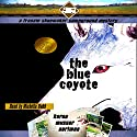 The Blue Coyote: The Frannie Shoemaker Campground Mysteries, Book 2 Audiobook by Karen Musser Nortman Narrated by Michelle Babb