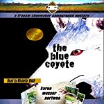 The Blue Coyote: The Frannie Shoemaker Campground Mysteries, Book 2 | Karen Musser Nortman