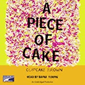 A Piece of Cake | [Cupcake Brown]