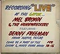Brown, mel & The Homewreckers - Under Yonder: Mel Brown Live At Pop The Gator 1991 [Audio CD]<br>$535.00
