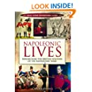 NAPOLEONIC LIVES: Researching the British Soldiers of the Napoleonic Wars (How Your Ancestors Lived)