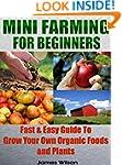 Mini Farming: Mini Farming For Beginn...
