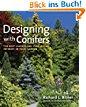 Designing with Conifers: The Best Cho...
