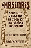 img - for The Hasinais: Southern Caddoans as Seen by the Earliest Europeans (Civilization of the American Indian) book / textbook / text book