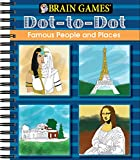 img - for Brain Games: Dot to Dot - Famous People and Places book / textbook / text book