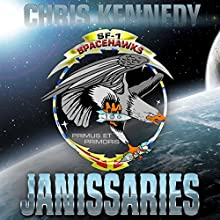 Janissaries: The Theogony, Book 1 (       UNABRIDGED) by Chris Kennedy Narrated by Craig Good