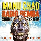 echange, troc Manu Chao - Radio Bemba Sound Systeme