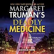 Deadly Medicine: Capital Crimes, Book 29 | Donald Bain, Margaret Truman