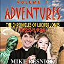 Adventures: The Chronicles of Lucifer Jones 1922-1926: Lucifer Jones, Book 1