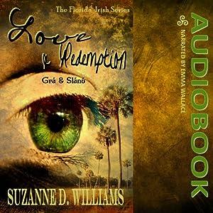 Love & Redemption: The Florida Irish   [Suzanne D Williams]