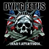 echange, troc Dying Fetus - War Of Attrition