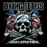 War of Attrition ~ Dying Fetus