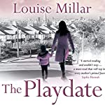 The Playdate | Louise Millar