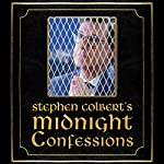 Stephen Colbert's Midnight Confessions |  The Staff of the Late Show with Stephen Colbert