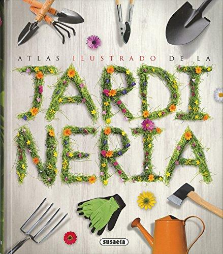 Atlas ilustrado de la jardineria