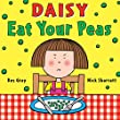 Daisy: Eat Your Peas (Daisy Picture Books)
