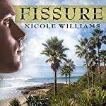 Fissure: Patrick Chronicles, Book 1 | Nicole Williams