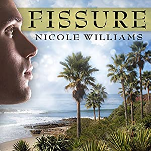 Fissure: Patrick Chronicles, Book 1 | [Nicole Williams]