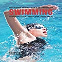 Progressive Mental Toughness Training for Swimming: Using Visualization to Reach Your True Potential Audiobook by Joseph Correa (Certified Meditation Instructor) Narrated by Andrea Erickson